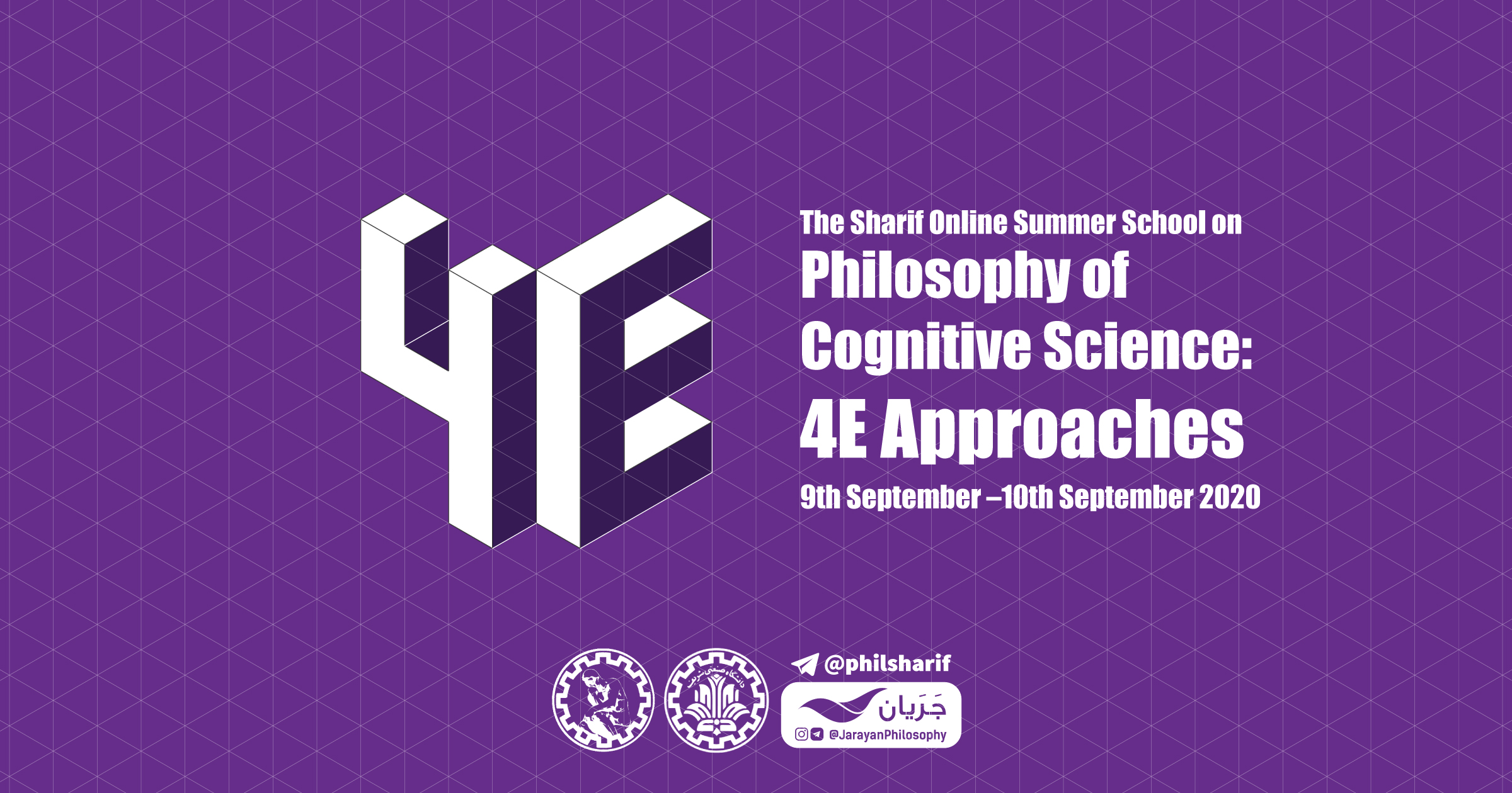 SHARIF Online Summer School on Philosophy of Cognitive Science: 4E Approaches