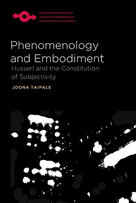 Joona Taipale: Phenomenology and Embodiment